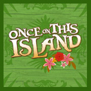 """Once On This Island - CMT Rising Stars @ <a href=""""http://sanjosetheaters.org/theaters/montgomery-theater/"""">Montgomery Theater</a>   271 South Market St., San Jose, CA 95113"""