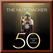 "San Jose Dance Theatre: The Nutcracker @ <a href=""http://sanjosetheaters.org/theaters/center-for-performing-arts/"">Center for the Performing Arts</a> 