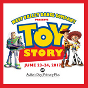 "Toy Story - West Valley Dance & Action Day Primary Plus @ <a href=""http://sanjosetheaters.org/theaters/center-for-performing-arts/"">Center for the Performing Arts</a> 