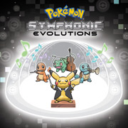 "Pokémon:  Symphonic Evolutions @ <a href=""http://sanjosetheaters.org/theaters/city-national-civic/"">City National Civic</a> 
