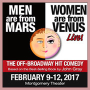 "Men Are From Mars-Women Are From Venus… Live! @ <a href=""http://sanjosetheaters.org/theaters/montgomery-theater/"">Montgomery Theater</a> 